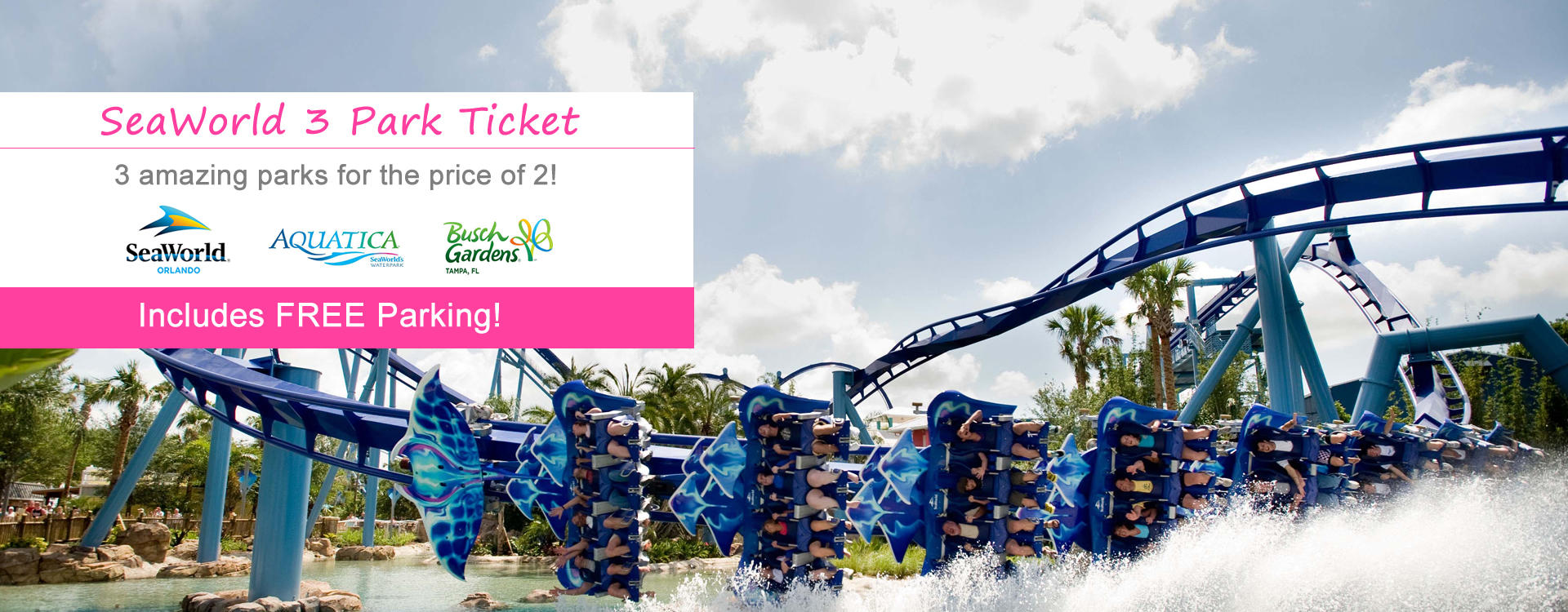 https://www.themeparkticketsdirect.com/Ticket/3-Park-SeaWorld,-Aquatica-and-Busch-Gardens-Ticket
